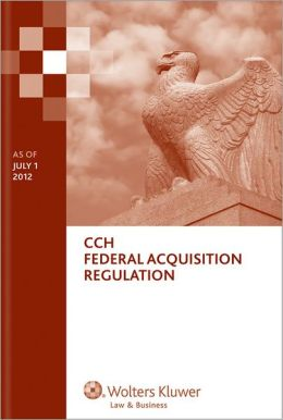 Federal Acquisition Regulation (Far) as of 07/2012