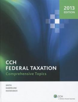 Federal Taxation: Comprehensive Topics (2013)