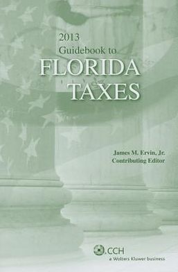 Florida Taxes, Guidebook To (2013)