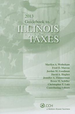 Illinois Taxes, Guidebook To (2013)