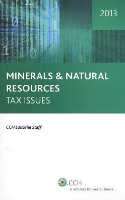 Minerals and Natural Resources Tax Issues 2013