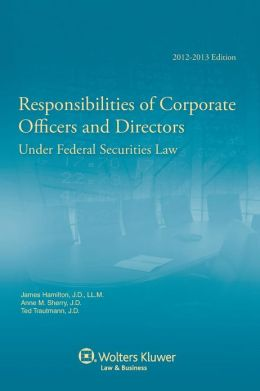 Responsibilities of Corporate Officers & Directors 2012-2013