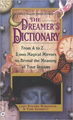 The Dreamer's Dictionary (Turtleback School & Library Binding Edition)