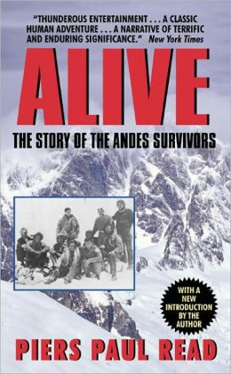 Alive: The Story Of The Andes Survivors (Turtleback School & Library Binding Edition)