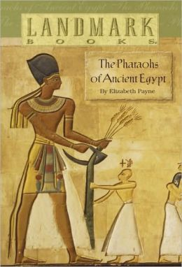 The Pharaohs Of Ancient Egypt (Turtleback School & Library Binding Edition)