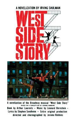 West Side Story (Turtleback School & Library Binding Edition)