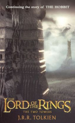 The Two Towers (Turtleback School & Library Binding Edition)
