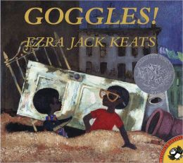 Goggles! (Turtleback School & Library Binding Edition)