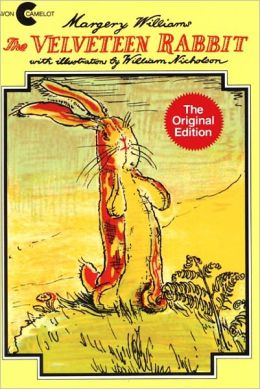 The Velveteen Rabbit, Or, How Toys Become Real (Turtleback School & Library Binding Edition)