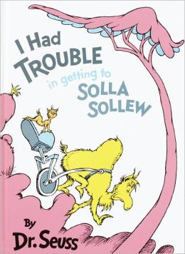 I Had Trouble in Getting to Solla Sollew (Turtleback School & Library Binding Edition)