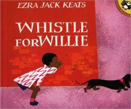 Whistle For Willie (Turtleback School & Library Binding Edition)