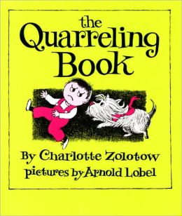 The Quarreling Book (Turtleback School & Library Binding Edition)