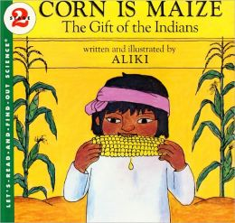 Corn Is Maize (Turtleback School & Library Binding Edition)