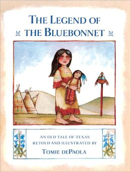 The Legend of the Bluebonnet: An Old Tale of Texas (Turtleback School & Library Binding Edition)