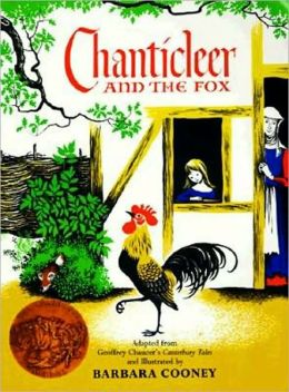 Chanticleer And The Fox (Turtleback School & Library Binding Edition)