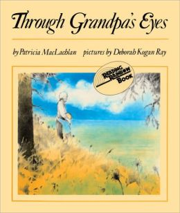 Through Grandpa's Eyes (Turtleback School & Library Binding Edition)