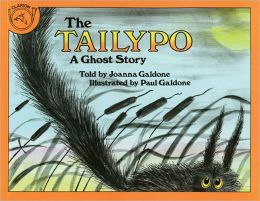 The Tailypo: A Ghost Story (Turtleback School & Library Binding Edition)