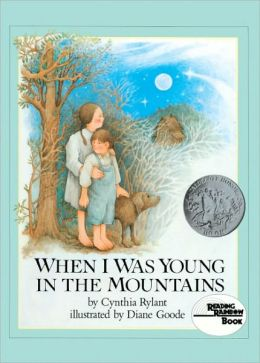 When I Was Young in the Mountains (Turtleback School & Library Binding Edition)