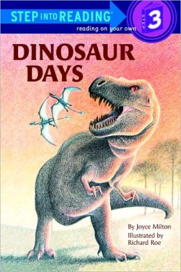 Dinosaur Days (Turtleback School & Library Binding Edition)