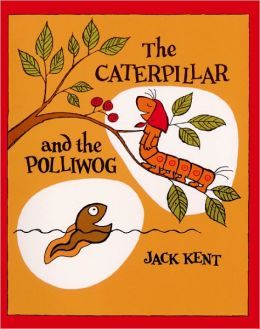The Caterpillar and the Polliwog (Turtleback School & Library Binding Edition)