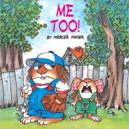 Me Too! (Turtleback School & Library Binding Edition)