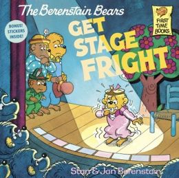 The Berenstain Bears Get Stage Fright (Turtleback School & Library Binding Edition)
