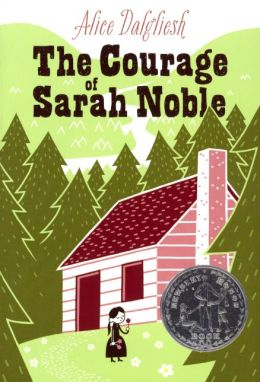 The Courage Of Sarah Noble (Turtleback School & Library Binding Edition)