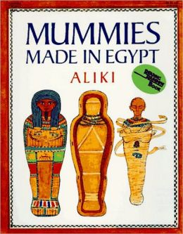 Mummies Made In Egypt (Turtleback School & Library Binding Edition)