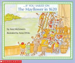 If You Sailed on the Mayflower in 1620 (Turtleback School & Library Binding Edition)