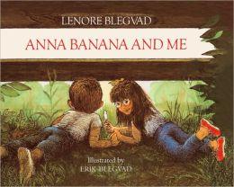 Anna Banana And Me (Turtleback School & Library Binding Edition)