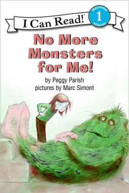 No More Monsters for Me! (Turtleback School & Library Binding Edition)