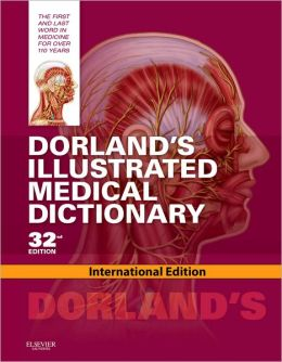 Dorland's Pocket Medical Dictionary with CD-ROM (Dorland's Medical Dictionary) W. A. Newman Dorland