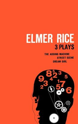 Elmer Rice: Three Plays