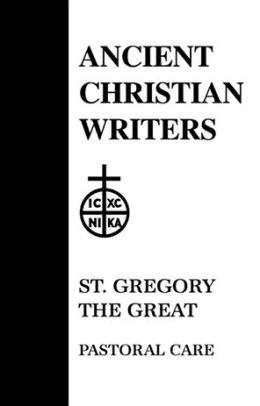 St. Gregory the Great: Pastoral Care