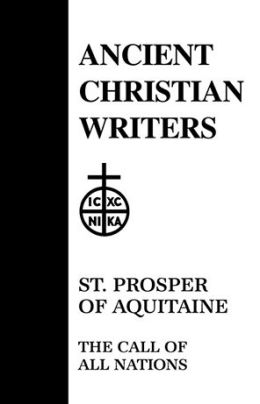 St. Prosper of Aquitaine, the Call of All Nations