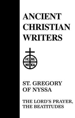 St. Gregory of Nyssa: the Lord's Prayer, the Beatitudes