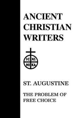 St. Augustine, the Problem of Free Choice