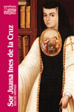 Sor Juana Ines de la Cruz: Selected Writings