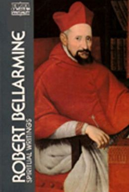 Robert Bellarmine: Spiritual Writings
