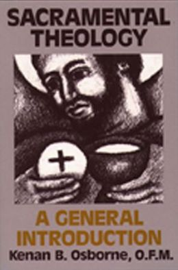 Sacramental Theology: A General Introduction