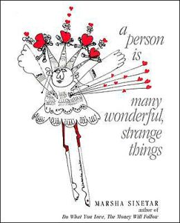 Person Is Many Wonderful, Strange Things