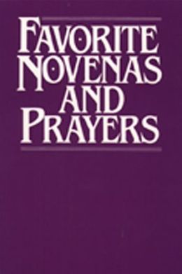 Favorite Novenas and Prayers