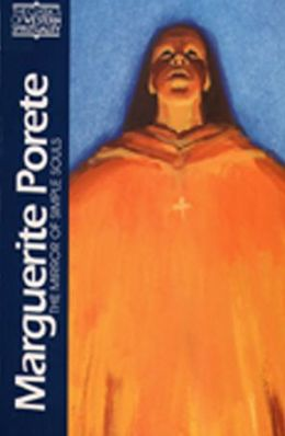 Marguerite Porete: The Mirror of Simple Souls