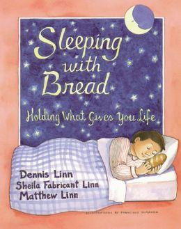 Sleeping with Bread