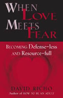 When Love Meets Fear: How to Become Defense-Less and Resource-Ful