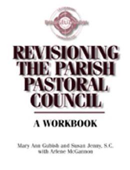 Revisioning the Parish Pastoral Council