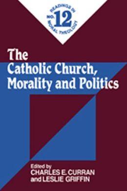 The Catholic Church, Morality, and Politics