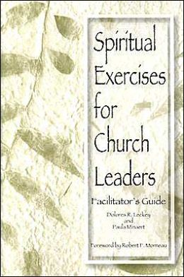 Spiritual Exercises for Church Leaders: Facilitator's Guide