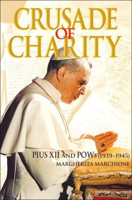 Crusade of Charity: Pius XII and POWs (1939-1945)