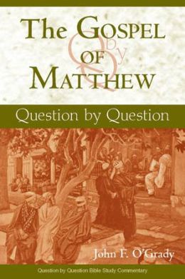 The Gospel of Matthew: Question by Question